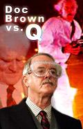 Battle 6: Doc Brown vs. Q