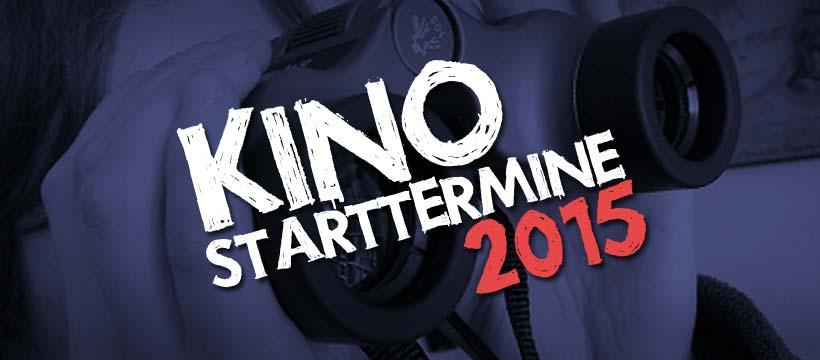 Kino-Vorschau 2015